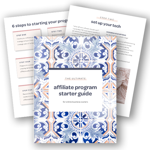 Mockup uo Zoe Linda's Ultimate Affiliate Program Starter Guide for Online Business Owners. Showing the cover, the Set Up Your Tech page, and the 6 Steps to Starting Your Program page.